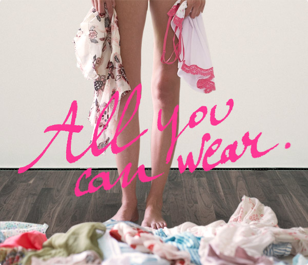 All you can wear